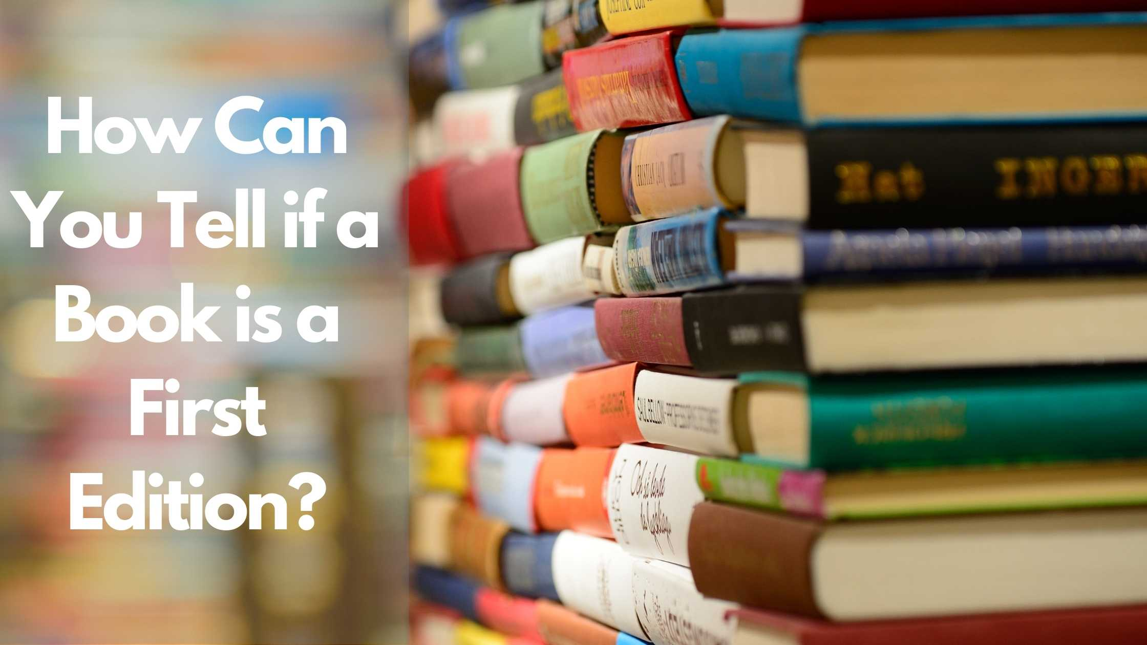 How can you tell if a book is First edition