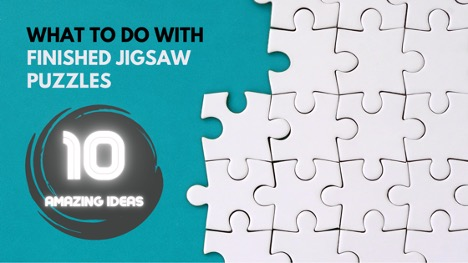 What to do with your finishsed jigsaw puzzles